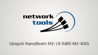 Обзор Ubiquiti NanoBeam NBE-M2-18(NBE-M2-400)