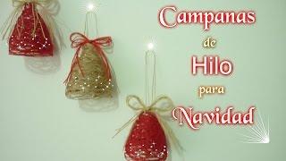 getlinkyoutube.com-Manualidades para Navidad:CAMPANA de HILO para NAVIDAD DIY ♥ Sor Amparo Arredondo R.