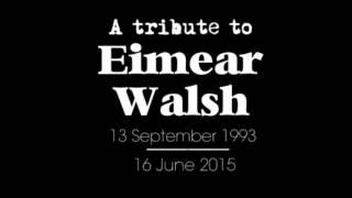 Berkeley Tragedy 2015, First Anniversary - Eimear Walsh Tribute