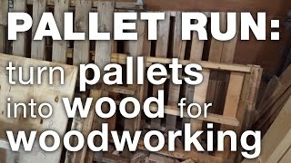 getlinkyoutube.com-Pallet run: Sourcing, Harvesting, and Processing pallets into wood for woodworking