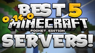 MCPE 0.14.3 - TOP 5 MULTIPLAYER SERVERS! - Minecraft PE (Pocket Edition)
