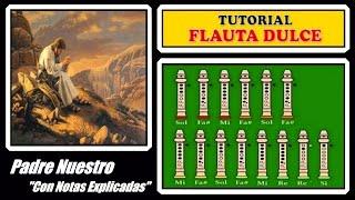 """getlinkyoutube.com-Padre Nuestro en Flauta """"Con Notas Explicadas"""" 🙏 🙏 🙏"""