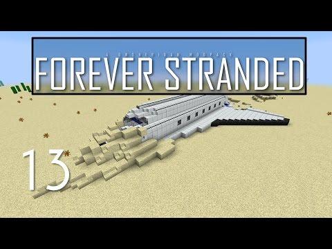 Forever Stranded, Episode 13 -