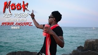 "Mook - Red Roses ""Extended Version"" (Official Video) Speaker Knockerz Tribute"