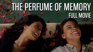 The Perfume of Memory - A Film by Oswaldo Montenegro (Full Movie)