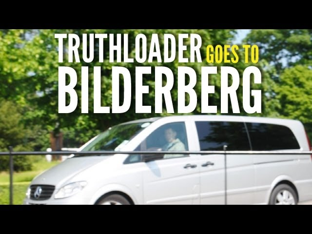 Live at Bilderberg 2013 with Truthloader