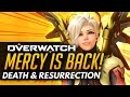 Overwatch   Mercy Is Back! - The Death and Resurrection!