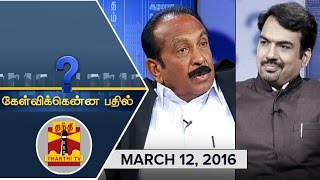 getlinkyoutube.com-Kelvikkenna Bathil : Exclusive Interview with MDMK Chief Vaiko  (12/3/2016)  Thanthi TV
