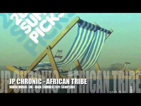 JP Chronic - 'African Tribe'