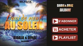 Djadja & Dinaz - Solidaire