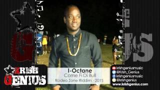 I-Octane - Come Fi Di Bull