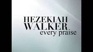 getlinkyoutube.com-Hezekiah Walker - Every Praise (Lyrics)