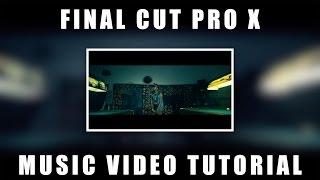 getlinkyoutube.com-Final Cut Pro X FCPX Tutorial -  Music Video Edit  (Shot w/ Panasonic GH4)