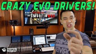 7 Crazy Evo Drivers