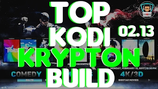 getlinkyoutube.com-TOP KODI 17.0 KRYPTON BUILD FEBRUARY 2017! | BUILD MONDAY! 02/13!