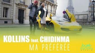 KOLLINS Ft. CHIDINMA - Ma Préférée