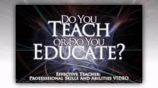 Effective Teacher: Professional Skills & Abilities Video