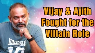 getlinkyoutube.com-Vijay & Ajith fought for the Villain role | Venkat Prabhu Exclusive Interview | Thamizh Padam