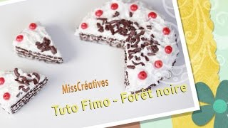 Tuto Fimo - Forêt noire