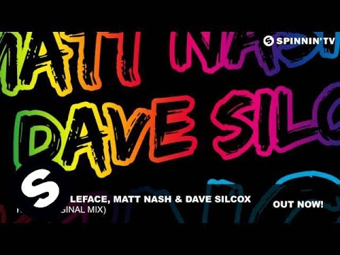 Matthew LeFace, Matt Nash & Dave Silcox - King (Original Mix)