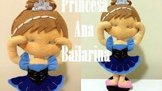 getlinkyoutube.com-Princesa Bailarina Ana em feltro