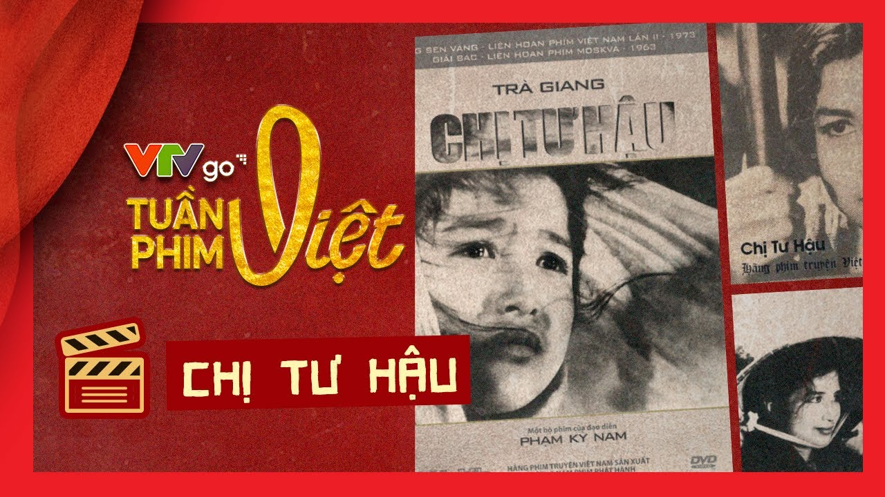 Review phim: Chị Tư Hậu | Tuần phim Việt trên VTVGo