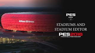 PES 2016 Stadiums and Stadium editor