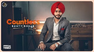 COUNTLESS - Bunty Bosar ( official video ) |  Latest  songs 2018 | Juke Dock