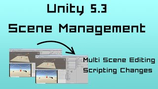 getlinkyoutube.com-Unity 5.3: Scene Management