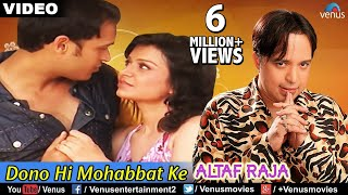getlinkyoutube.com-Dono Hi Mohabbat Ke (Altaf Raja)