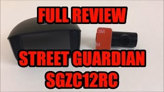 getlinkyoutube.com-Street Guardian SGZC12RC Full Review (Panorama X1)