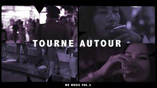MZ - Tourne Autour