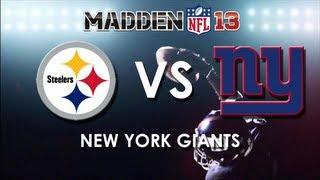 getlinkyoutube.com-Madden 13: Pittsburgh Steelers vs. New York Giants