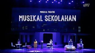 getlinkyoutube.com-MUSIKAL SEKOLAHAN (Musical Theatre)