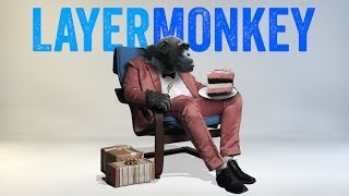 LayerMonkey Tutorial