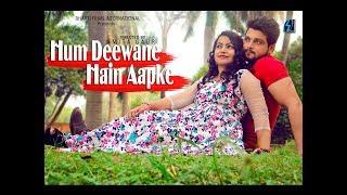 Hum Deewane Hain Aapke - Mera Sanam   Bharti Films International   2017