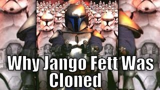 Why Jango Fett was Chosen to be Cloned for the Clone Army