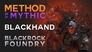 Method vs Blackhand Mythic World First