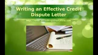 Watch Video Fix My Credit - Writing an Effective Credit Dispute Letter