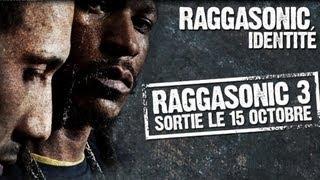Raggasonic - Identité