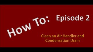 getlinkyoutube.com-How to Clean an Air Conditioner Indoor Air Handler and Condensation Drain