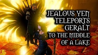 getlinkyoutube.com-The Witcher 3: Wild Hunt - Jealous Yen teleports Geralt to the middle of a lake