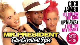 getlinkyoutube.com-Mr. PRESIDENT - THE GREATEST HITS (Full album)