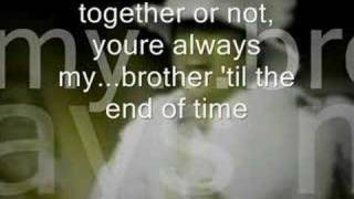 We're Brothers Forever  (Dance Remix--with Lyrics)