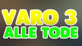 getlinkyoutube.com-Varo 3 Alle Tode [Highlights, Rangliste]