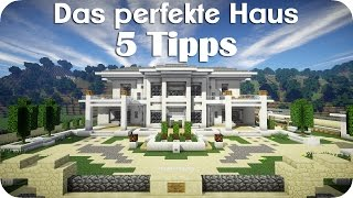 5 Tipps für das perfekte Haus - Minecraft [DE] [HD]