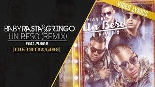 getlinkyoutube.com-Baby Rasta y Gringo Feat Plan B - Un Beso Remix (Video Lyrics)