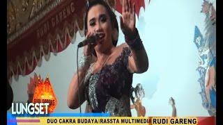 getlinkyoutube.com-LUNGSET //CAKRA BUDAYA//RUDI GARENG//BLITAR