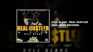 Byll Blass - Real Hustler (Audio)