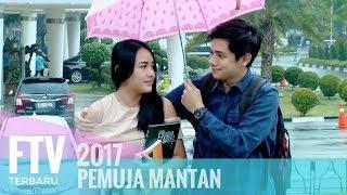 FTV Rayn Wijaya & Amanda Manopo - Pemuja Mantan